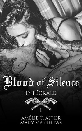 Couverture du livre : Blood Of Silence, Intégrale 1