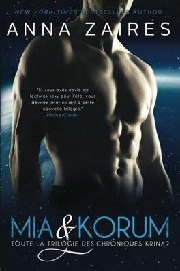 Couverture du livre : Mia & Korum (Toute la Trilogie des Chroniques Krinar)