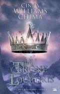 Les Sept Royaumes, Tome 3 : Le Trône du Loup Gris