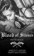 Blood Of Silence, Intégrale 1