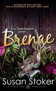Forces très spéciales : L'Héritage, Tome 2 : Un sanctuaire pour Brenae