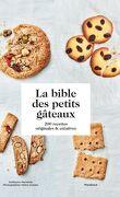 La bible des petits gâteaux