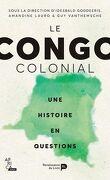 Le Congo colonial, une histoire en question