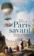Paris savant : Parcours et rencontres au temps des Lumières