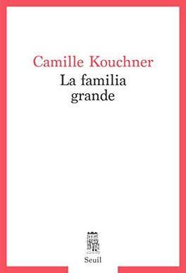 Couverture du livre : La Familia grande