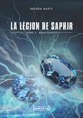 La Légion de saphir, Tome 3 : Renaissance