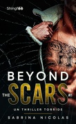 Beyond the Scars, Tome 1