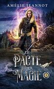 Le Pacte de la magie, Tome 1