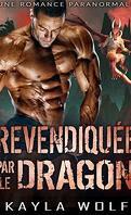 Les Dragons de Dragon Valley, Tome 1 : Revendiquée par le dragon