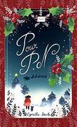 Pour P. N : Roman de Noël