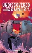 Undiscovered Country, Tome 1