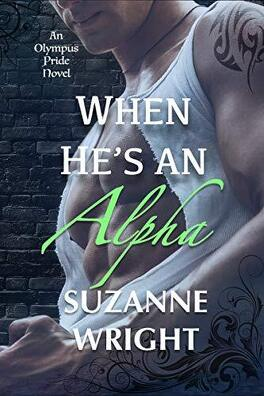 Couverture du livre : Olympus, Tome 2 : When He's an Alpha