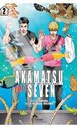 Akamatsu (et) Seven : Les colocs de l'enfer, Tome 2