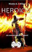 HEROICIS, les chroniques de la liberté