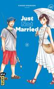 Just not married, Tome 4