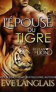 Le Clan du lion, Tome 4 : L'Épouse du tigre