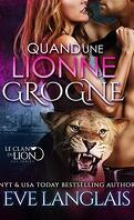 Le Clan du lion, Tome 5 : Quand une lionne grogne