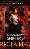 Shadow Beast Shifters, Tome 2 : Reclaimed