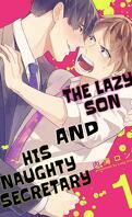 The Lazy Son and His Naughty Secretary