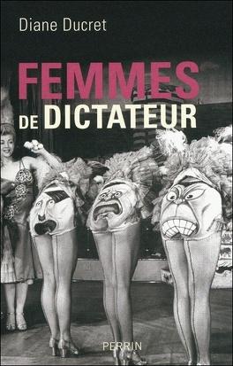 Couverture du livre : Femmes de dictateur, Tome 1