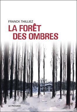 Couverture du livre : La Forêt des ombres