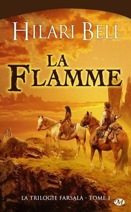 Couverture du livre : La Trilogie Farsala, Tome 1 : La Flamme