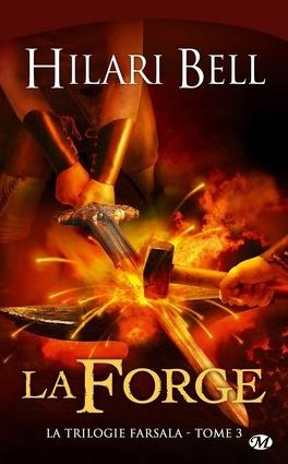 Couverture du livre : La Trilogie Farsala, Tome 3 : La Forge
