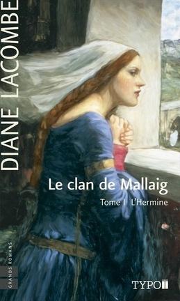 Couverture du livre : Le Clan de Mallaig, tome 1 : L'Hermine