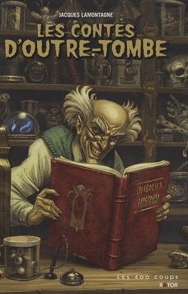 Couverture du livre : Les contes d'outre-tombe