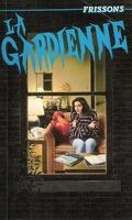 La Gardienne, tome 1