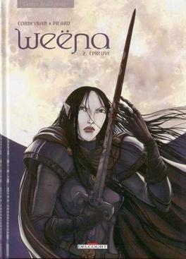 Couverture du livre : Weëna, tome 2 : Epreuve