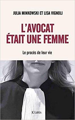 Couverture du livre : L'avocat était une femme