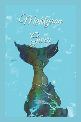 Couverture du livre : Maklyron: Gwen