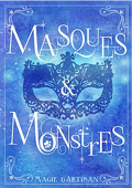 Masques et Monstres, Tome 1 : Magie d'artisan
