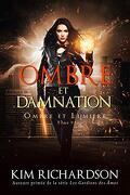 Ombre et Lumière, Tome 5 : Ombre et Damnation
