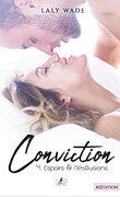 Conviction, Tome 4 : Espoirs & Désillusion