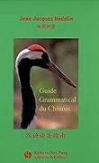 Guide Grammatical du Chinois