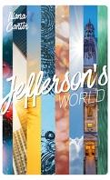 Jefferson's World, Tome 1