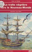 La traite négrière vers le Nouveau-Monde