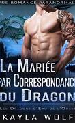 Les Dragons d'eau de l'ouest, Tome 2 : La Mariée par correspondance du Dragon