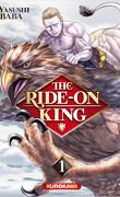 Ride-On King, Tome 1