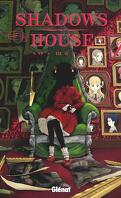 Shadows House, Tome 4
