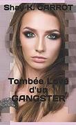 Tombée love d'un Gangster
