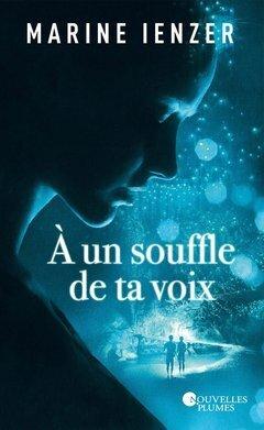 Couverture du livre : A un souffle de ta voix