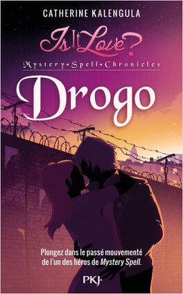 Couverture du livre : Is it Love ? Mystery Spell Chronicles : Drogo
