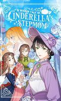 A Wicked Tale of Cinderella's Stepmom