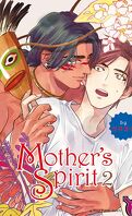 Mother's Spirit, Tome 2