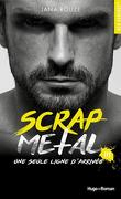 Scrap Metal, Tome 3 : Une seule ligne d'arrivée