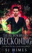 The Beacon Hill Sorcerer, Tome 3 : The Necromancer's Reckoning
