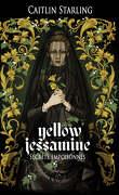 Yellow Jessamine - Secrets empoisonnés